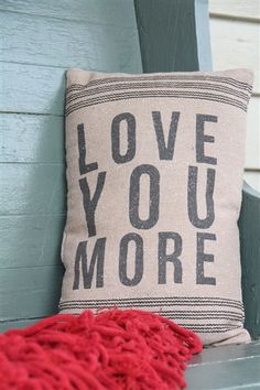 'Love You More' Pillow. Use promo code 'All' to get 15% off your entire order from the All Inspired Boutique!
