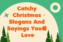 110 catchy christmas slogans and sayings youll love christmas christmasslogans