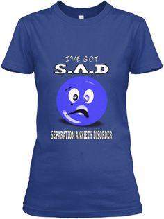 I've got S.A.D