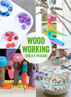 Wood working woods and activities for kids on pinterest for Crafts for 4 and 5 year olds
