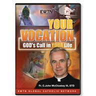 YOUR VOCATION:GOD'S CALL IN YOUR LIFE EWTN DVD.  $44.95