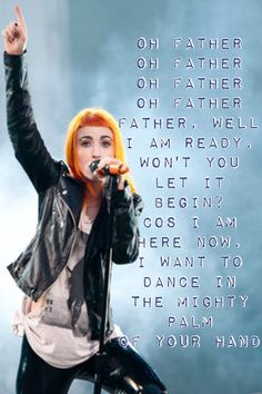 Paramore lyrics   Let the Flames Begin--Oh Father Outro