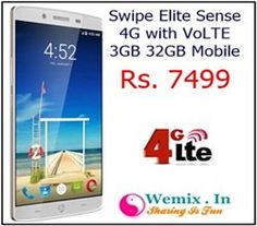 Swipe Elite Sense 4G with VoLTE 3GB 32GB Mobile Rs 7499