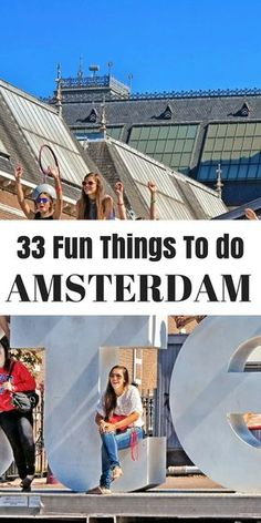 The best 33 things to do in Amsterdam that's fun!