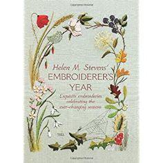 Helen M. Steven's Embroiderer's Year