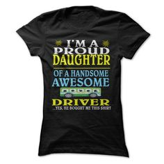 I am a proud daughter of a handsome awesome bus driver! - #hipster tee #college sweatshirt. CLICK HERE => https://www.sunfrog.com/LifeStyle/I-am-a-proud-daughter-of-a-handsome-awesome-bus-driver.html?68278