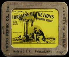 1925 - LORRAINE OF THE LIONS - Edward Sedgwick
