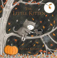 The Little Kitten by Nicola Killen Halloween Books For Kids, Halloween Stories, Happy Halloween, Halloween Party, Tiny Kitten, Little Kittens, Poses Manga, Art Manga, Fallen Book