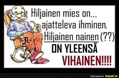 Hiljainen mies on. Cool Pictures, Wisdom, Lol, Thoughts, Comics, Quotes, Humor, Quotations, Cartoons