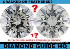 ► ► Are These Diamonds Cracked or are they Feathers?