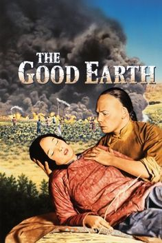"""Sidney Franklin - """"The Good Earth""""...She is the Good Earth. The movie is different from the novel. I do like the movie better."""