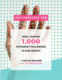 How I Gained 1,000 Pinterest Followers In One Month