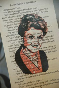 This portrait of Jessica Fletcher is printed over a page of the Murder She Wrote novels. This one of a kind art print is the ideal gift for the Angela Fletcher fan