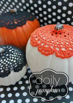 Delightfully Noted: Fall Decorating: Simple Doily Pumpkins