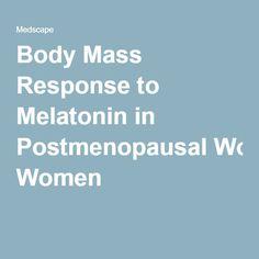 Body Mass Response to Melatonin in Postmenopausal Women