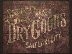 Spencer Clawson Wholesale Dry Goods