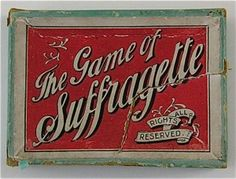 """Suffragette Card Game 1)—The card game called """"Suffragette"""" was developed by the Kensington branch of the Women's Social and Political Union (always creative in their production of suffrage memorabilia) and first promoted in the November 1907 issue of the WSPU journal, Votes for Women. It could possibly be the first suffrage card game on either side of the Atlantic. It could be played as a """"round"""" game or in sides—the Suffragettes versus the anti-Suffragettes."""