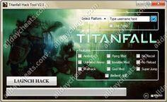 Titanfall Hack Tool (Latest 2014)