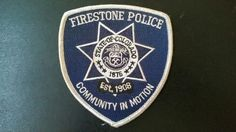 Firestone Police Patch, Weld County, Colorado (Current 2004 Issue)