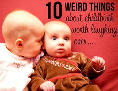 about childbirth red2 10 Weird Things About Childbirth Worth Laughing Over