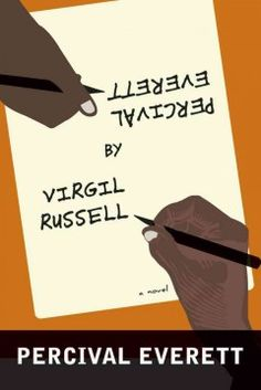"""Read """"Percival Everett by Virgil Russell A Novel"""" by Percival Everett available from Rakuten Kobo. """"Anything we take for granted, Mr. Everett means to show us, may turn out to be a lie. Best Fiction Books, Keynote Speakers, Used Books, Book Lists, Book Quotes, Book Review, Novels, This Book, Ebooks"""