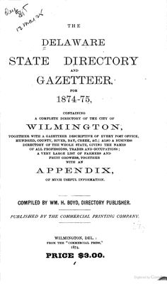 The Delaware State Directory and Gazetteer ... - Google Books
