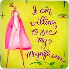 This week's hair affirmation is by Louise Hay.  Do you see your magnificence?