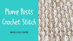 Learn how to crochet the plump posts stitch in this video tutorial. This beautifully textured stitch is great for hats/scarves, dishcloths, and more! Crochet Cable Stitch, Crochet Stitches Free, Cable Knitting, Afghan Crochet Patterns, Hat Patterns, Knitting Stitches, Learn To Crochet, Easy Crochet, Free Crochet