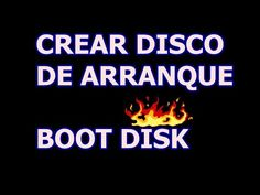 BOOT DISK, DISCO DE ARRANQUE EN UN USB, FÁCIL