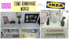 DIY IKEA HACK | Come ho TRASFORMATO  i miei MOBILI |SHABBY Style