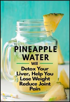 Pineapple Water Will Detox Your Liver, Help You Lose Weight, Reduce Joint Swelling : Pineapple infused water is an extremely healthful drink that will help you reduce the swelling and pain in the joints, lose weight, and boost the immune system. Healthy Detox, Healthy Juices, Healthy Drinks, Healthy Water, Easy Detox, Detox Juices, Healthy Food, Healthy Recipes, Weight Loss Meals