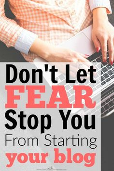If you were ever afraid to start a blog, don't be! These are really honest and real fears, but she's right... none of them really matter! I'm starting my blog now!