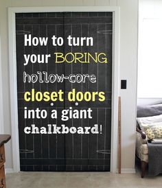 Learn how easy it is to make a giant chalkboard right on your boring hollow-core closet doors!