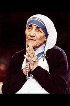 Mother Teresa - Winner of the Nobel peace prize; a global icon of selfless service through her charity in Calcutta.