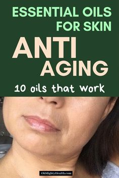 Essential Oils for Skin (Anti Aging Drops of Youth) | OhMightyHealth