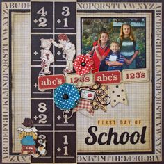 First Day Of School - Scrap Town Lady Has Graphic 45 ABC Primer! I also used My Favorite Things Die-namics Fishtail Flags and Fancy Flourish.