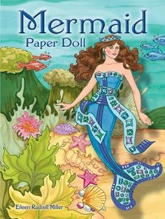 Mermaid Paper Doll by Eileen Rudisill Miller - Dover Publications, Inc., 2009: Front Cover