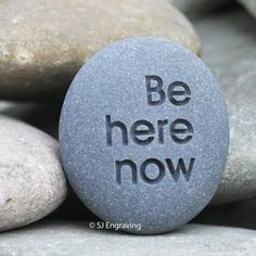 Engraved inspirational message stone for family and friend - Be here now - by sjengraving on etsy Concrete Crafts, Rock Painting Designs, Rock Crafts, Inspirational Message, Stone Carving, Hand Engraving, Creative Words, Stone Art, Stone Painting
