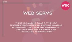 These are among some of the new features which offer all kinds of amazing possibilities. They have the potential to give web apps similar power and capabilities as native apps. Email : sales@websolutionscompany.com.au #Developmentindelhi #Developmentindia #Developmentindelhi #Developmentindindia #DevelopmentMelbourne #DevelopmentAgencyMelbourne #websolutionscompany #wsc Amazing