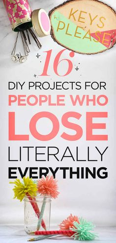 16 DIY Projects That Will Speak To People Who Lose Literally Everything