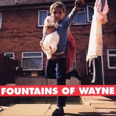 "Fountains of Wayne ""Fountains of Wayne""."