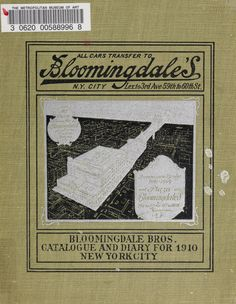 Bloomingdales : Diary 1910 and catalog, giving prices and details of high grade merchandize and various other interesting information / Bloomingdale Bros. Metropolitan Museum of Art (New York, N.Y.).  Thomas J. Watson Library. Trade Catalogs. #shopping #departmentstore | Big Brown Shopping bag.