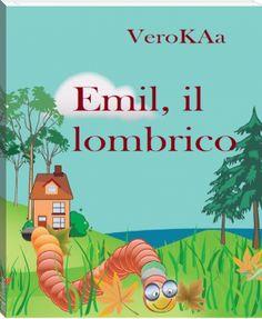 Vero+KAa:+Emil,+il+lombrio+