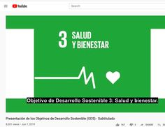 Objetivos de Desarrollo Sostenible United Nations, Youtube, The Unit, Health And Wellness, Goals