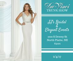 CALLING ALL FUTURE BRIDES in the North Platte NE area!  Our DaVinci Bridal Trunk show will be at JJ's Bridal & Elegant Events this Saturday (1000 S Dewey St North Platte NE 69101) from 10am-12pm.  You don't want to miss this!  We have lots of new designs to show you.  We hope to see you there!