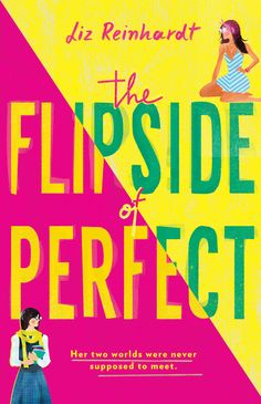 The Flipside of Perfect by Liz Reinhardt