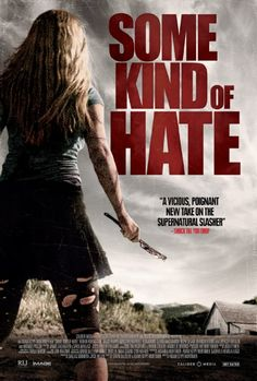 Some Kind of Hate (2015) - A bullied teenager is sent to a reform school where he accidentally summons the spirit of a girl, herself a victim of bullying, who takes vengeance on his tormentors.