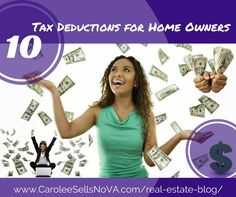 Carolee Sells NoVA | 10 Tax Deductions for Home Owners