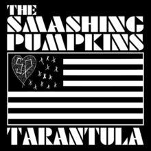 Tarantula (The Smashing Pumpkins song) - Wikipedia, the free encyclopedia