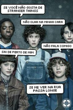 Bem assim hhahahahha Stranger Things Funny, Stranger Things Netflix, Bipper, Don T Lie, I Love You All, Friends Tv Show, Best Series, Series Movies, Pretty Little Liars